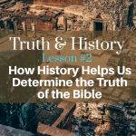 Truth & History, Lesson 2