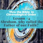#4 Abraham, the Father of our faith