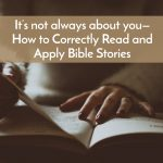 How to correctly Read Bible Stories