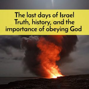 Podcast on the Last Days of Israel