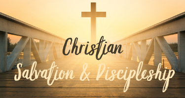 Christian Salvation & Discipleship podcasts and articles