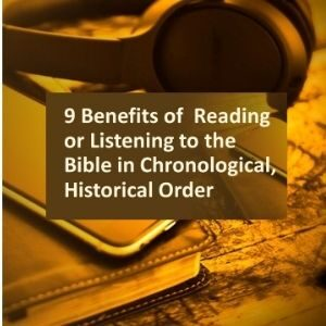 9 Benefits of Reading Your Bible in Chronological Order