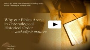 Why our Bibles aren't in Chronological Order