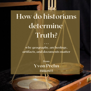 How do Historians Determine Truth